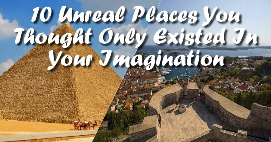 10 Unreal Places You Thought Only Existed In Your Imagination